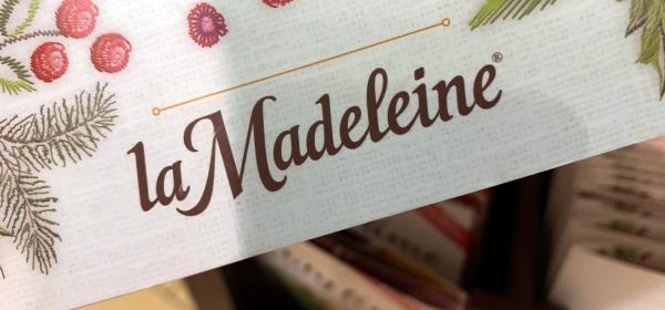 La Madeleine Bakery & Café